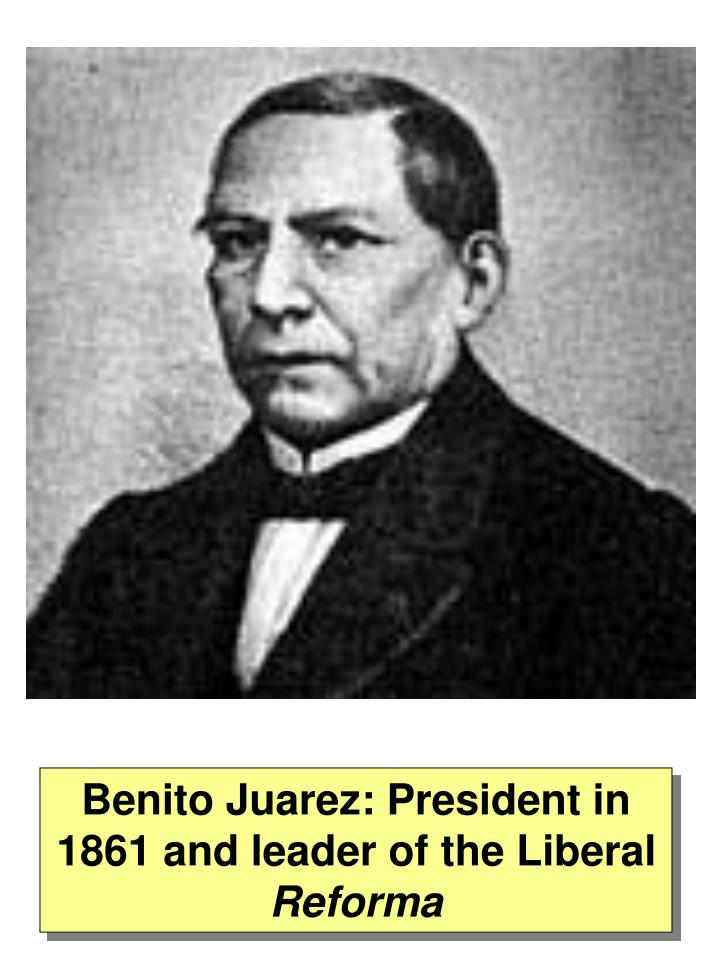 Benito Juarez: President in 1861 and leader of the Liberal