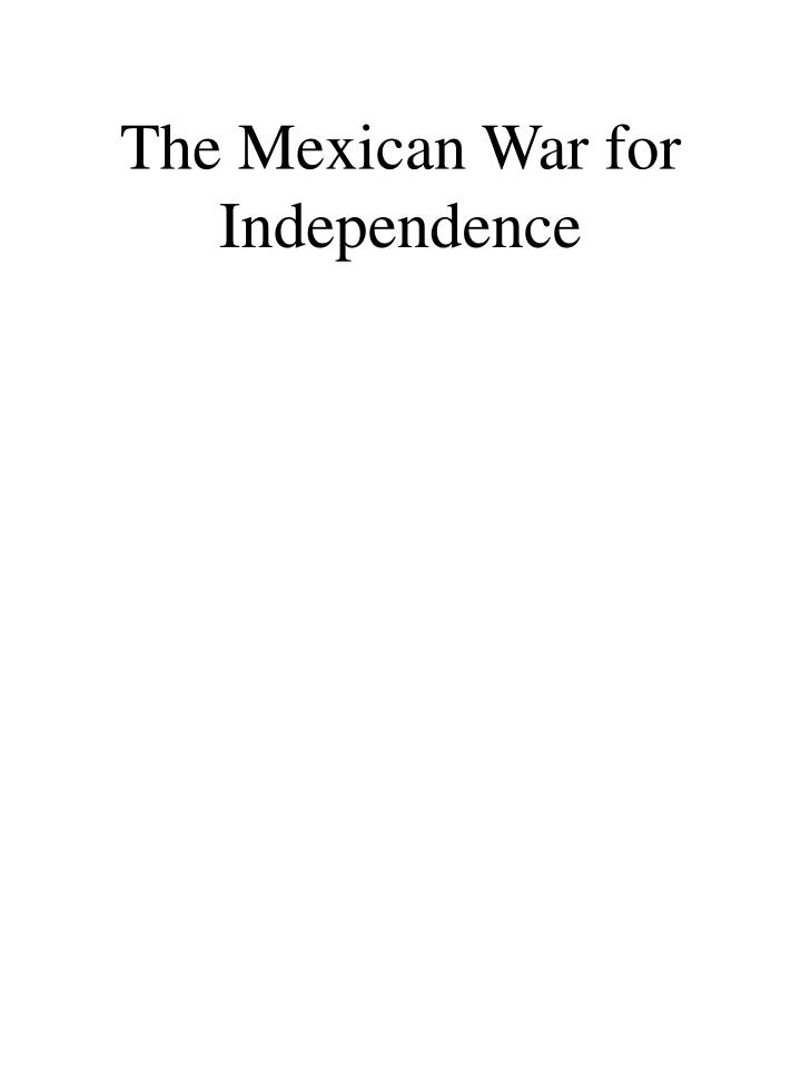 The Mexican War for Independence