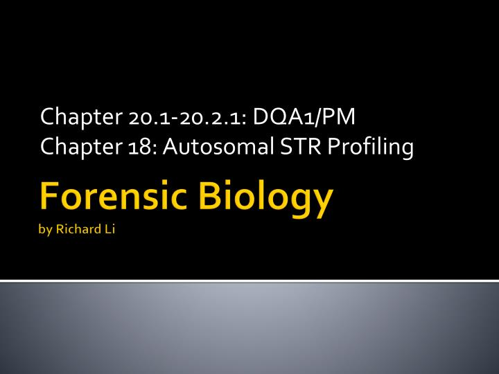 Chapter 20 1 20 2 1 dqa1 pm chapter 18 autosomal str profiling