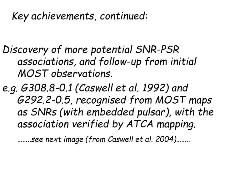 Key achievements, continued: