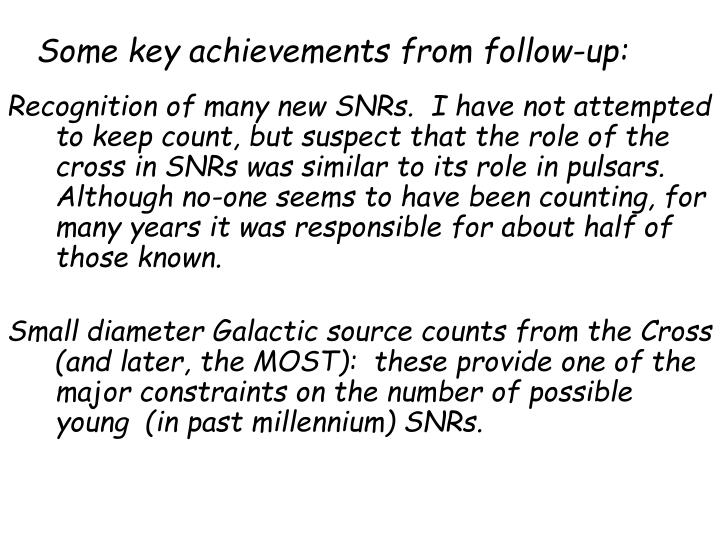 Some key achievements from follow-up: