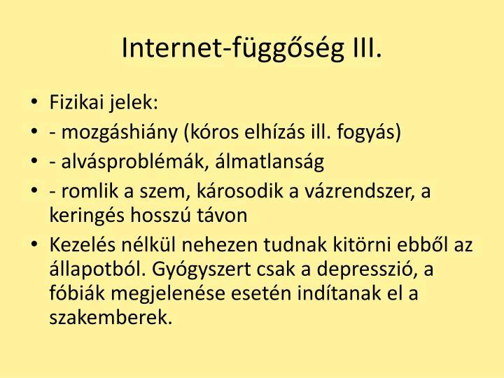 Internet-függőség III.