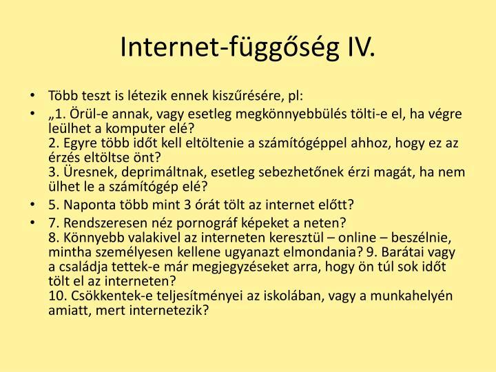 Internet-függőség IV.
