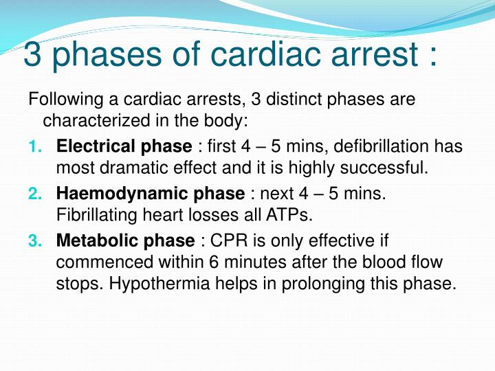 3 phases of cardiac arrest :