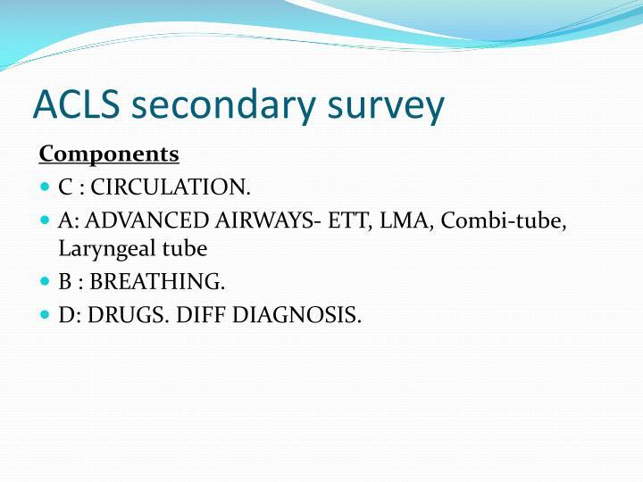ACLS secondary survey