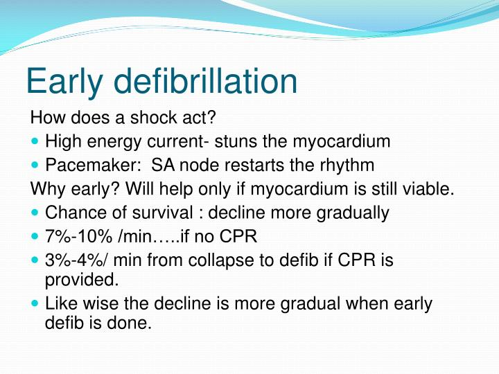 Early defibrillation