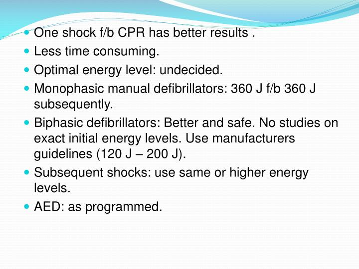 One shock f/b CPR has better results .