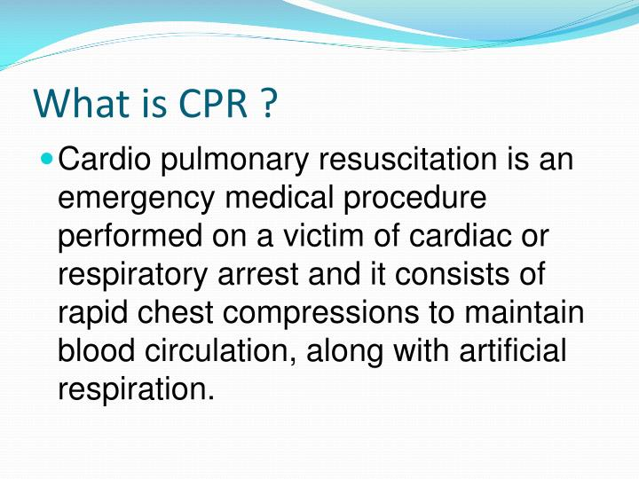 What is CPR ?