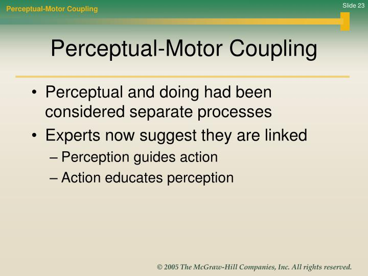 Perceptual-Motor Coupling
