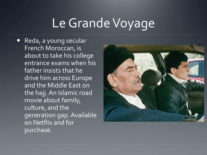 Le Grande Voyage