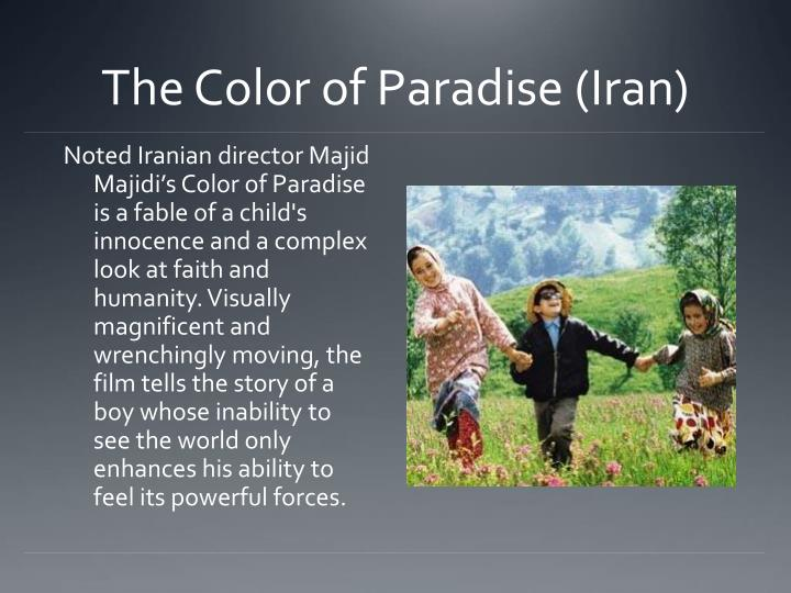 The Color of Paradise (Iran)