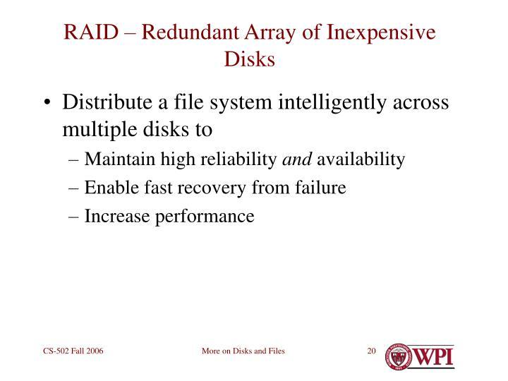 RAID – Redundant Array of Inexpensive Disks