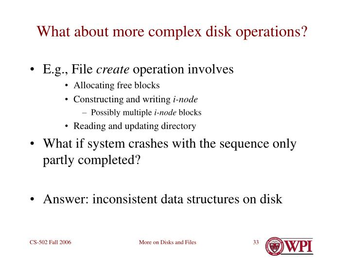 What about more complex disk operations?