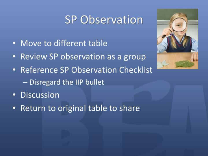SP Observation