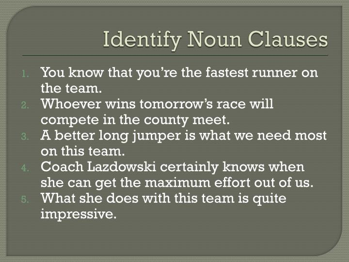Identify Noun Clauses