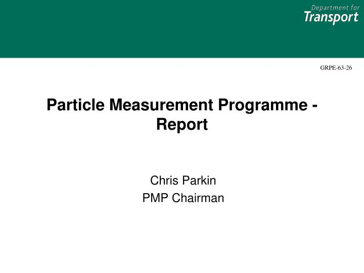 Particle measurement programme report