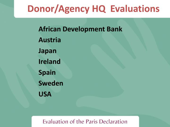 Donor/Agency HQ  Evaluations