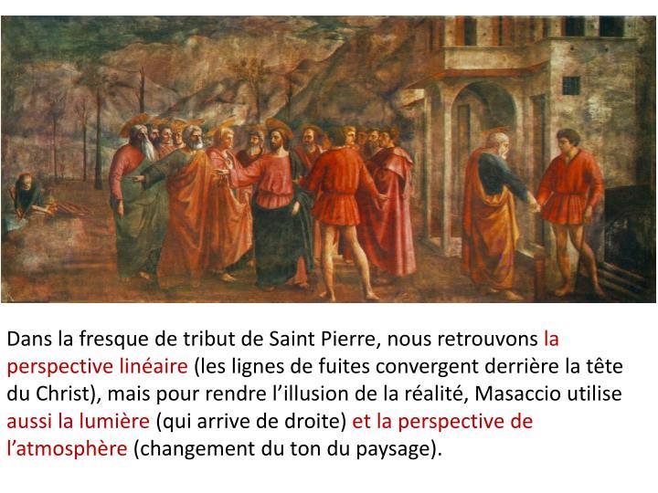 Dans la fresque de tribut de Saint Pierre, nous retrouvons