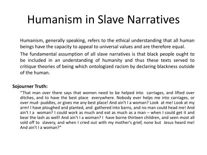 Humanism in Slave Narratives