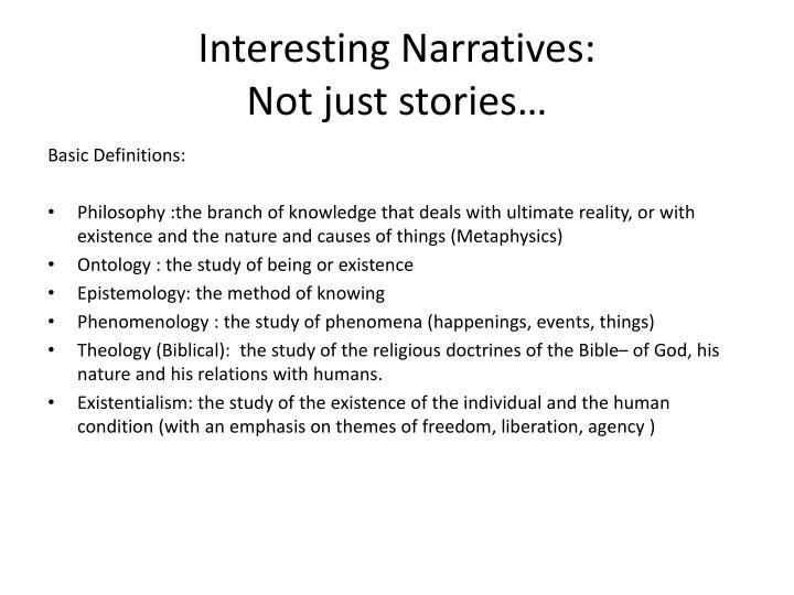 Interesting Narratives: