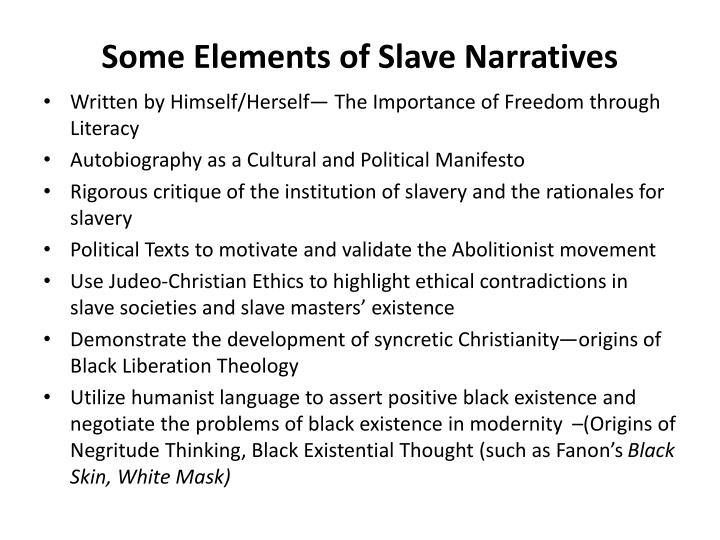 Some Elements of Slave Narratives