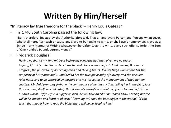 Written By Him/Herself
