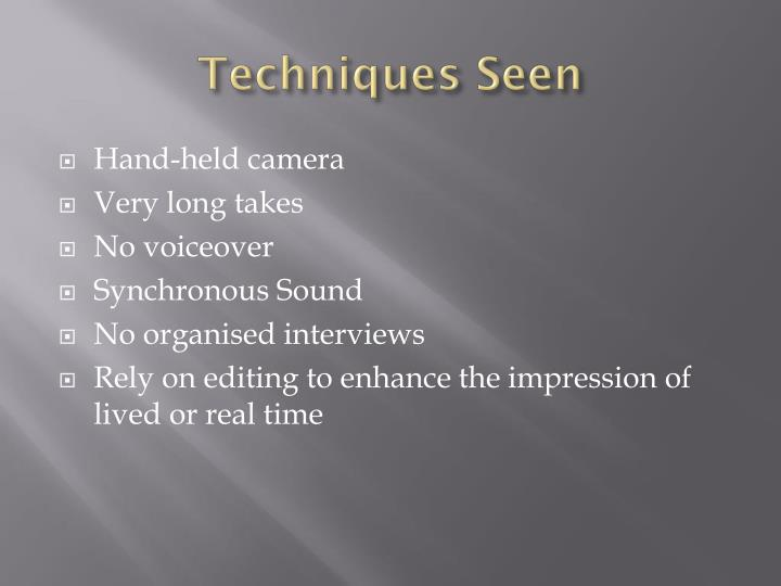 Techniques Seen