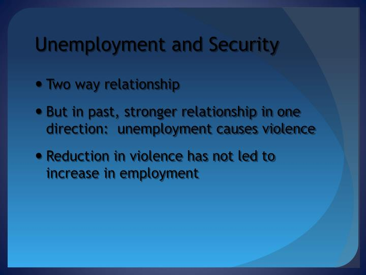 Unemployment and Security