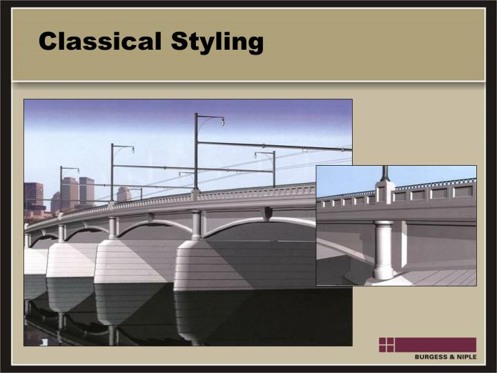 Classical Styling