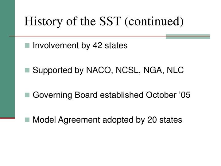 History of the SST (continued)