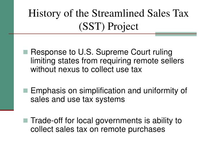 History of the Streamlined Sales Tax (SST) Project