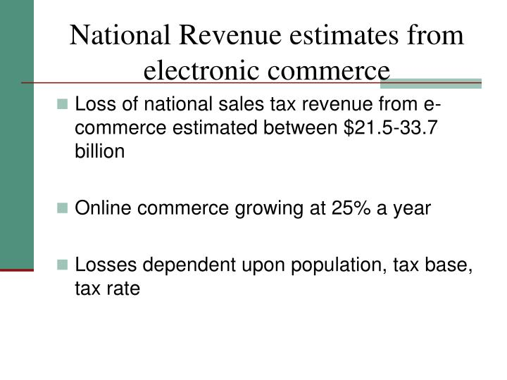 National Revenue estimates from electronic commerce