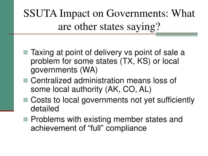 SSUTA Impact on Governments: What are other states saying?