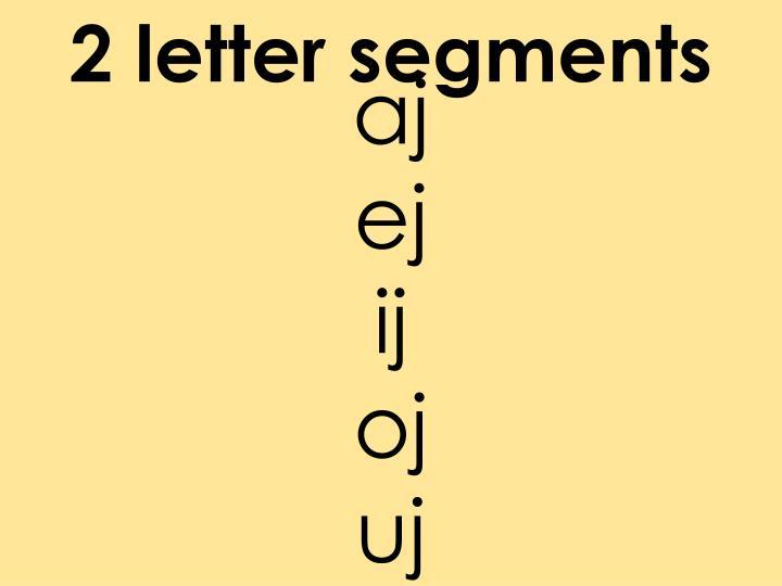 2 letter segments