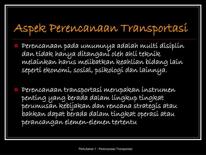 Aspek Perencanaan Transportasi