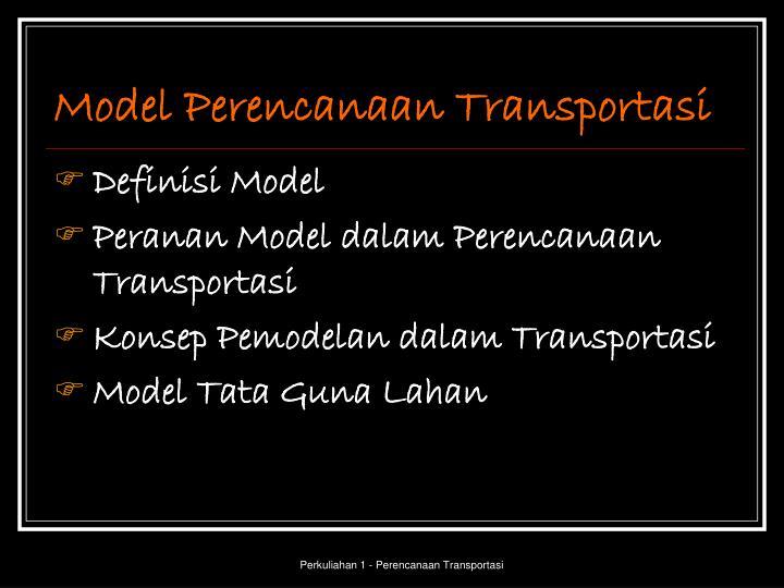 Model Perencanaan Transportasi
