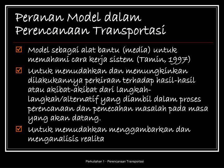 Peranan Model dalam Perencanaan Transportasi