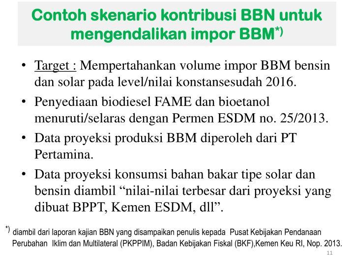 Contoh skenario kontribusi BBN untuk mengendalikan impor BBM