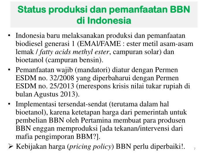Status produksi dan pemanfaatan BBN di Indonesia