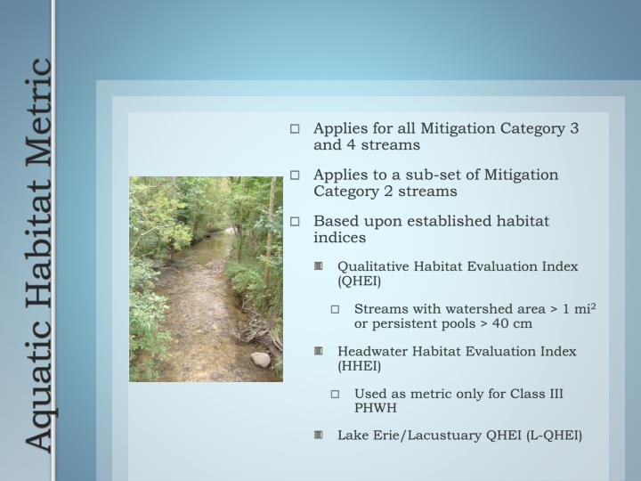 Applies for all Mitigation Category 3 and 4 streams