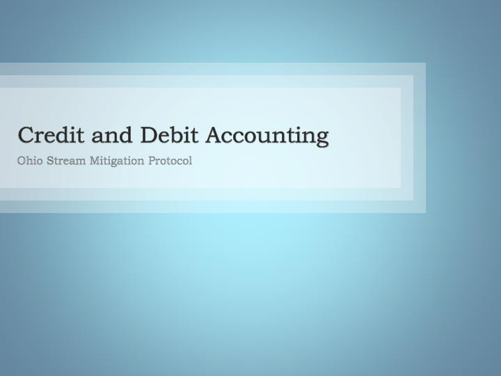 Credit and Debit Accounting