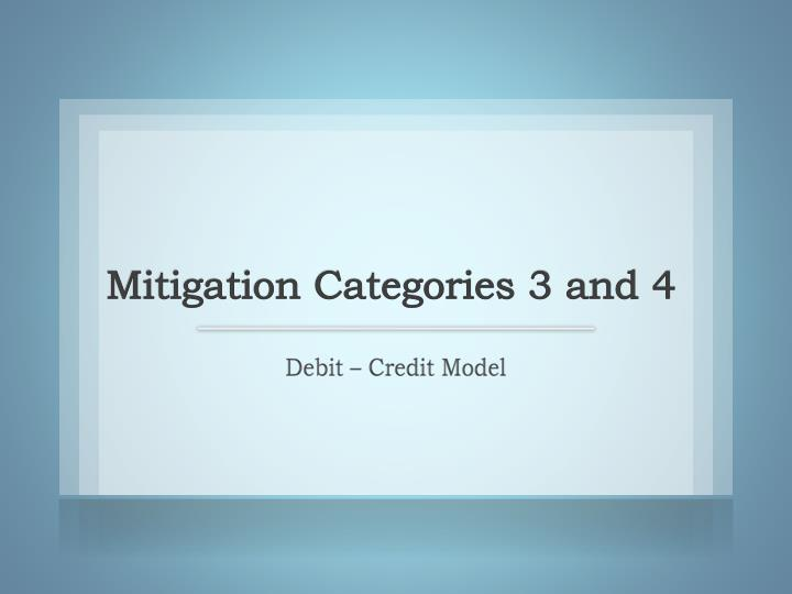Mitigation Categories 3 and 4