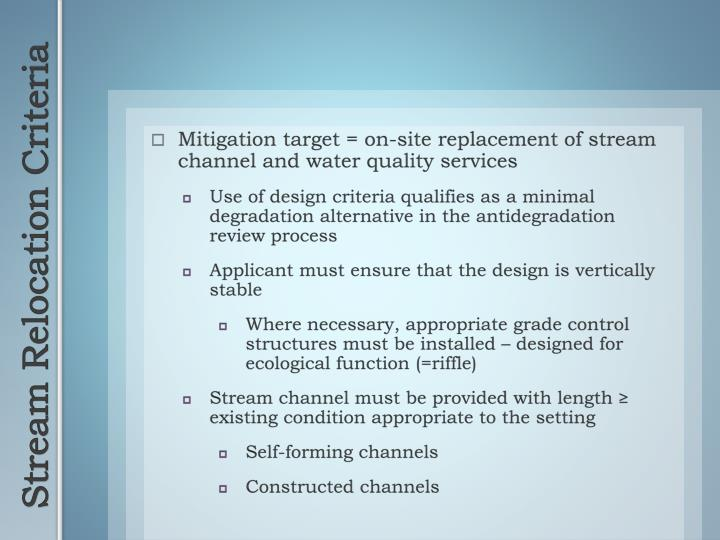 Mitigation target = on-site replacement of stream channel and water quality services