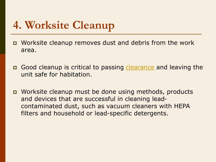 4. Worksite Cleanup