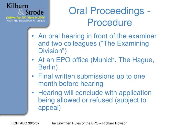 Oral Proceedings - Procedure