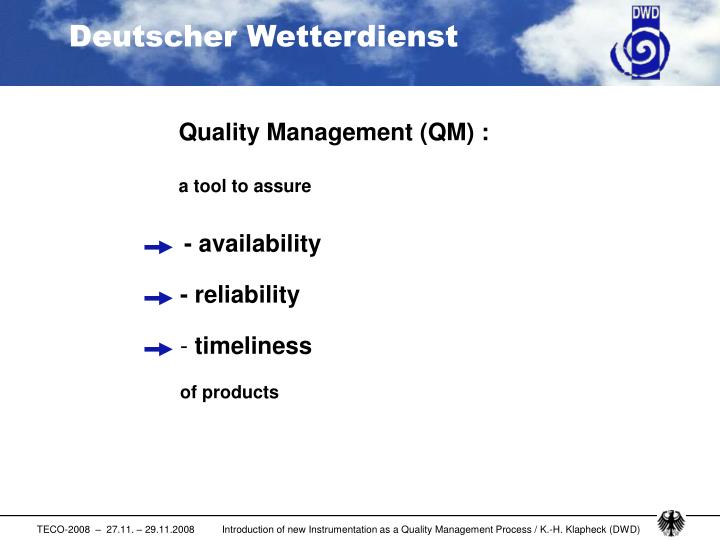 Quality Management (QM) :