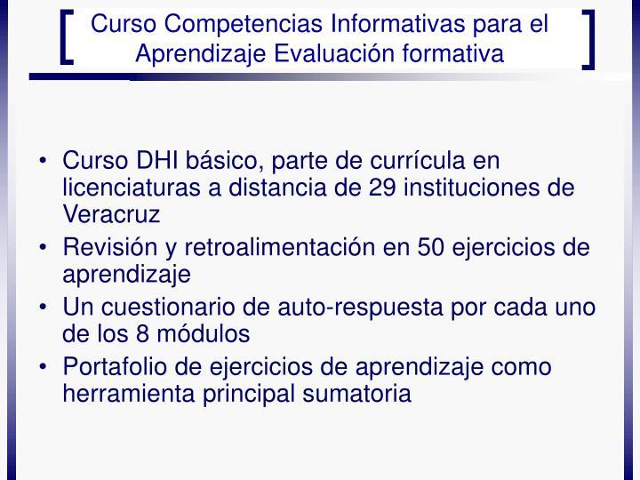 Curso DHI básico, parte de currícula en licenciaturas a distancia de 29 instituciones de Veracruz