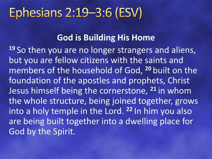 Ephesians 2:19–3:6 (ESV)