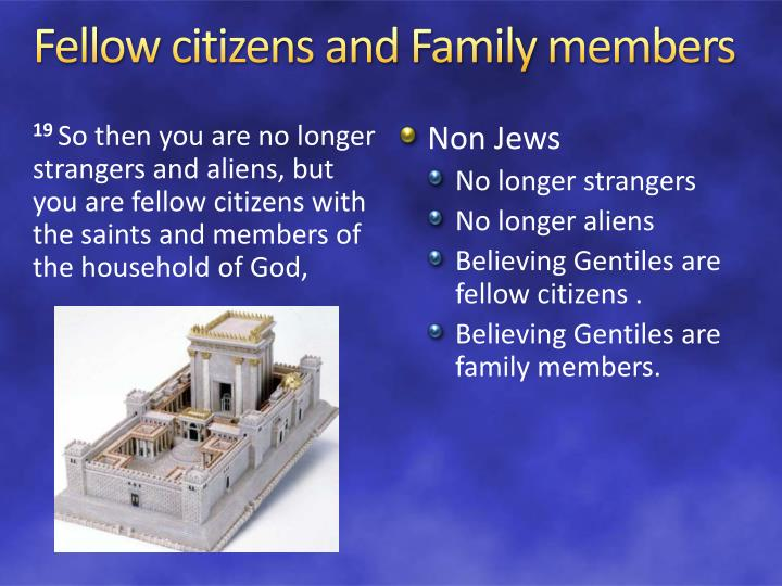 Fellow citizens and Family members