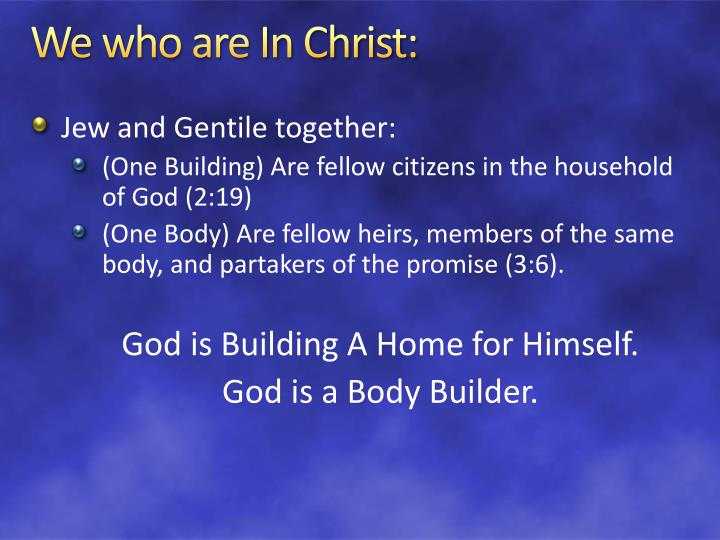 We who are In Christ: